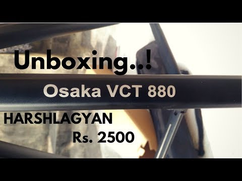 🔥 Unboxing Osaka VCT880 Tripod 🔥|| Review || Harshlagyan