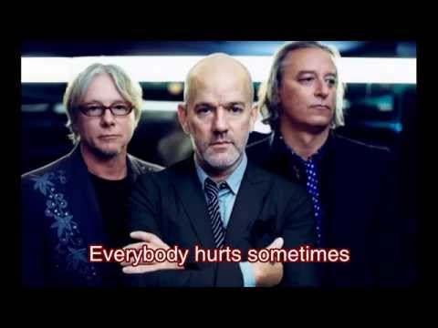 REM - Everybody Hurts (with lyrics)