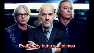 REM - Everybody Hurts (with lyrics)