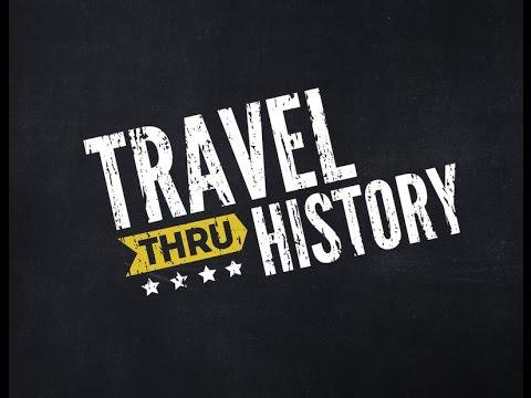 Behind The Scenes - Travel Thru History