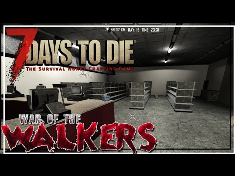 ★ 7 Days to Die War of the Walkers - Ep 37 - Hardware is fun - One Night Only Walking Dead mode