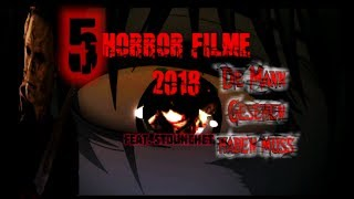 5 Horror Filme 2018 die Mann gesehen haben sollte FEAT.Stounchet