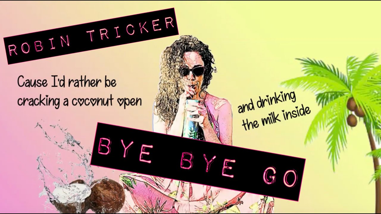 "Robin Tricker Official Video ""Bye Bye Go"" Ukulele Tunes & Tropical Beats Salt Water Happy"