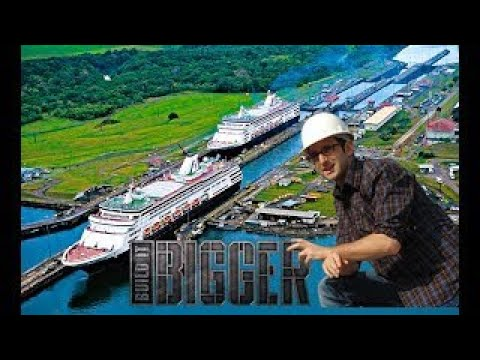 Megastructures Panama Canal - Extreme Engineering (2018 Documentary)