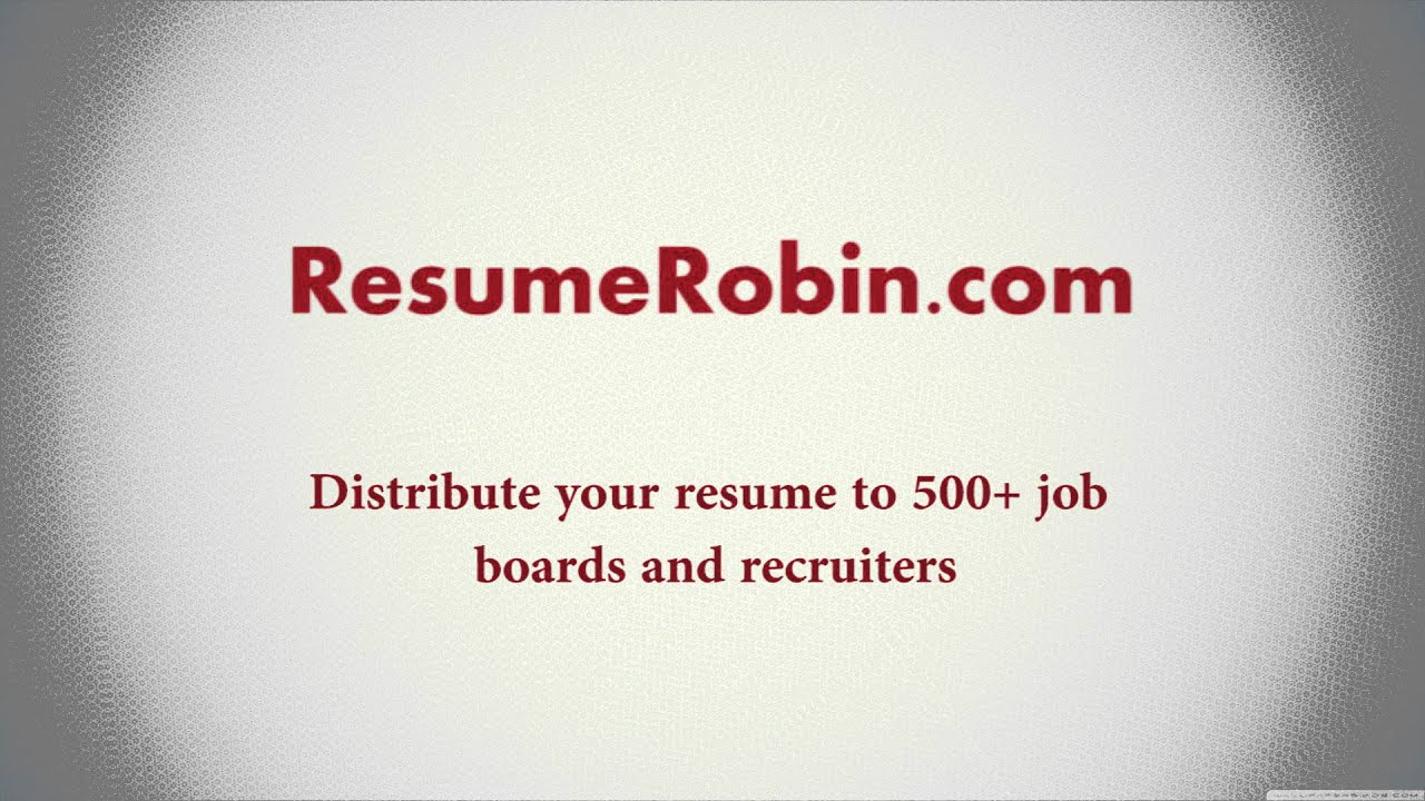 ResumeRobin.com - Distribute your resume to multiple job boards and ...