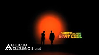 MV_사이먼디(Simon D)_Stay Cool(Feat.Zion.T)