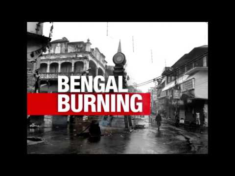 BENGAL BURNING