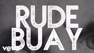 Rude Buay Remix (Lyric Video)