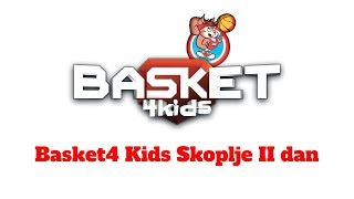 Basket 4 Kids Skoplje II dan turnir | Basket4Kids