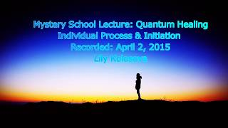 QUANTUM METAMORPHOSIS | IQH Session | Mystery School Supplemental Lecture