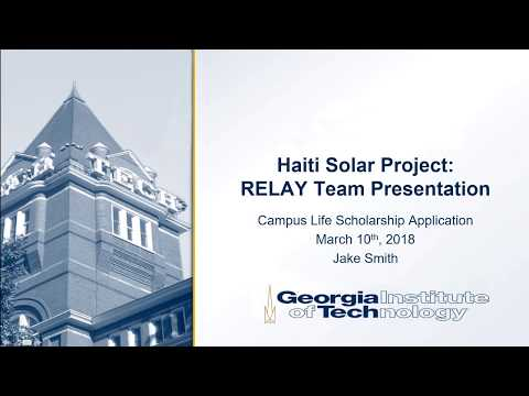 Haiti Solar Project Presentation (Campus Life Scholarship Ap
