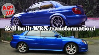 SUBARU WRX 3 YEAR TRANSFORMATION IN 23 MINS!