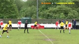 Cambridge Heath FC VS IB Albion - West End London Senior Cup Final