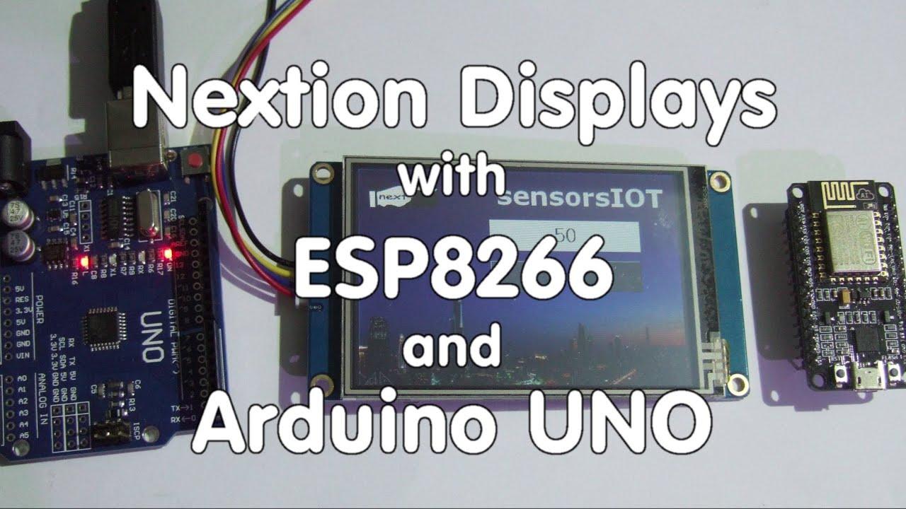 #63 Nextion Displays with ESP8266 or Arduino UNO