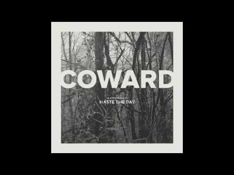 Haste The Day - Coward [Full Album]