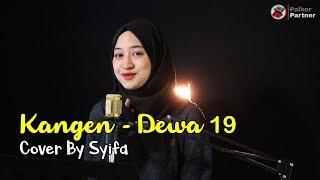 KANGEN - DEWA 19   COVER BY SYIFA AZIZAH