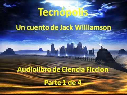 Tecnopolis (Audiolibro 1 de 4)