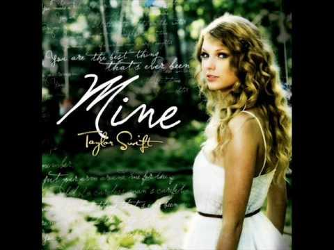 Mine - Taylor Swift (Full Song + Lyrics in description)