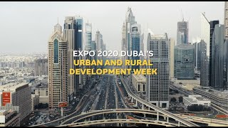 Expo 2020 | Urban & Rural Development Week