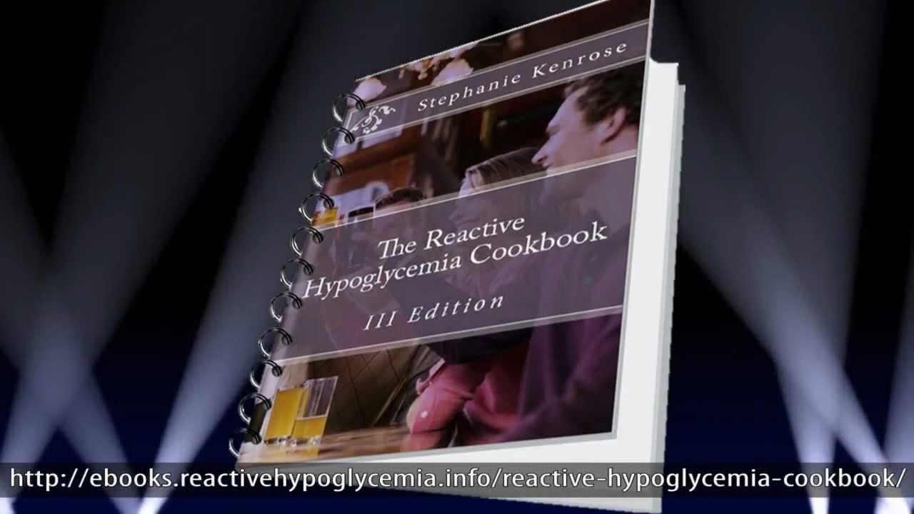 The Reactive Hypoglycemia Cookbook