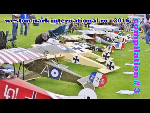 WESTON PARK INTERNATIONAL RC FLIGHTLINE COMPILATION # 3 - GIANT SCALE MODELS - 2016
