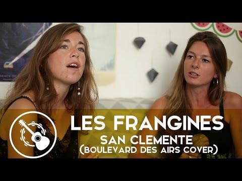 Les Frangines — San Clemente (Boulevard des Airs Cover)