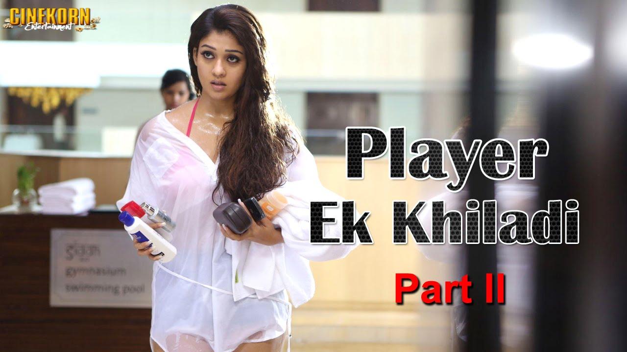 """Ak Tha Khiladi Moovi Hindi: Arrambam """"Player Ek Khiladi"""" ᴴᴰ Full Hindi Movie Part 2"""