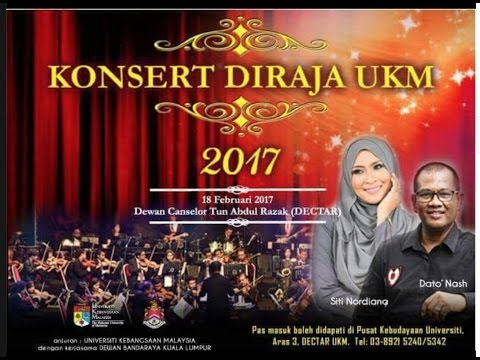 Konsert DiRaja UKM 2017 ( 18 Februari 2017 - full version )