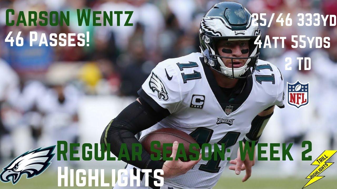 807e319c091 Carson Wentz Week 2 Regular Season Highlights 46 Passes