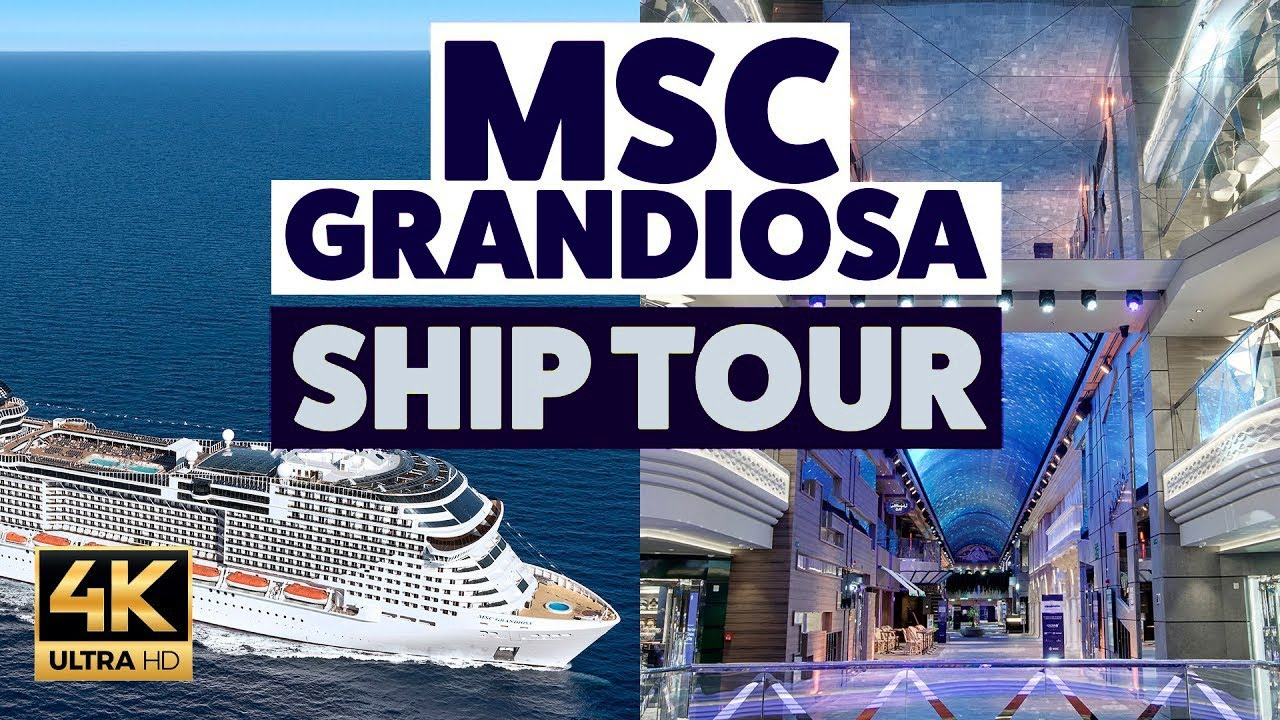 MSC Grandiosa Cruise Ship Tour in 4k UHD - YouTube