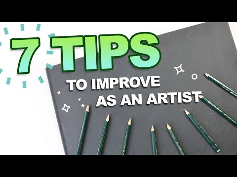 7 tips to QUICKLY IMPROVE as an ARTIST (I do this every day)