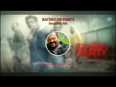 Bachelor party Malayalam movie song | bachelor life | mallu bgm | Hotzpot​ Media