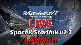 What about it!? LIVE Starlink v1-1 Launch