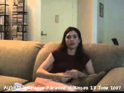 AUSXIP Interviews Adrienne Wilkinson 23 June 2007 clip 3 of 10