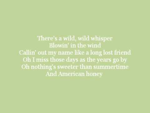 American Honey - Lady Antebellum [LYRICS!!!]