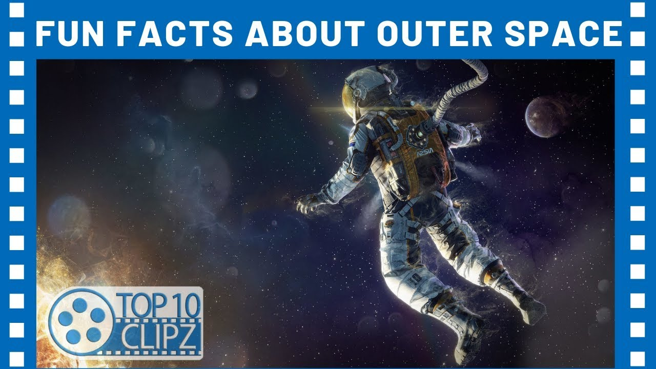 Top 10 Weird Facts About Outer Space - TTC - YouTube