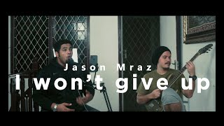 Download Lagu I Won't Give Up (Jason Mraz Cover) by Roem Project mp3