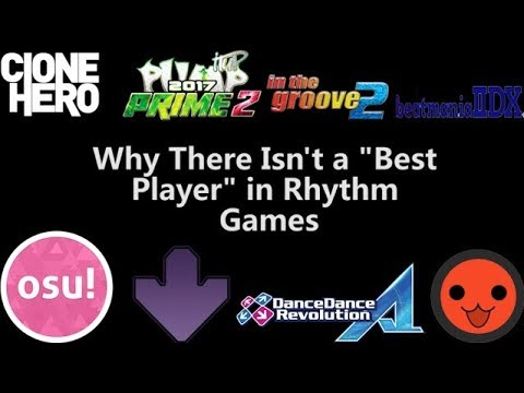 """Why There Isn't a """"Best Player"""" in Rhythm Games"""