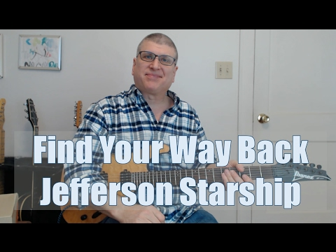 Find Your Way Back (Jefferson Starship - with TAB)