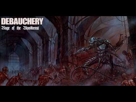 DEBAUCHERY Rage of the Bloodbeast (Full Album 2004)