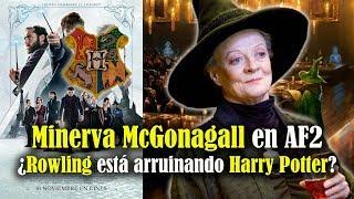 Minerva Mcgonagall en Animales Fantásticos 2 ¿Rowling está arruinando el canon de Harry Potter?