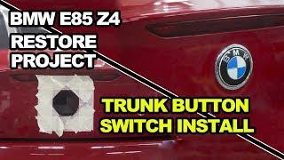 Bmw z4 트렁크버튼 스위치장착(Button trunk switch install)