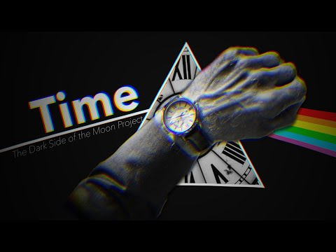 III: Time | The Dark Side Of The Moon Project