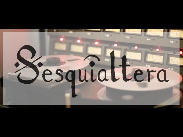 Sesquialtera – Le Vinylist