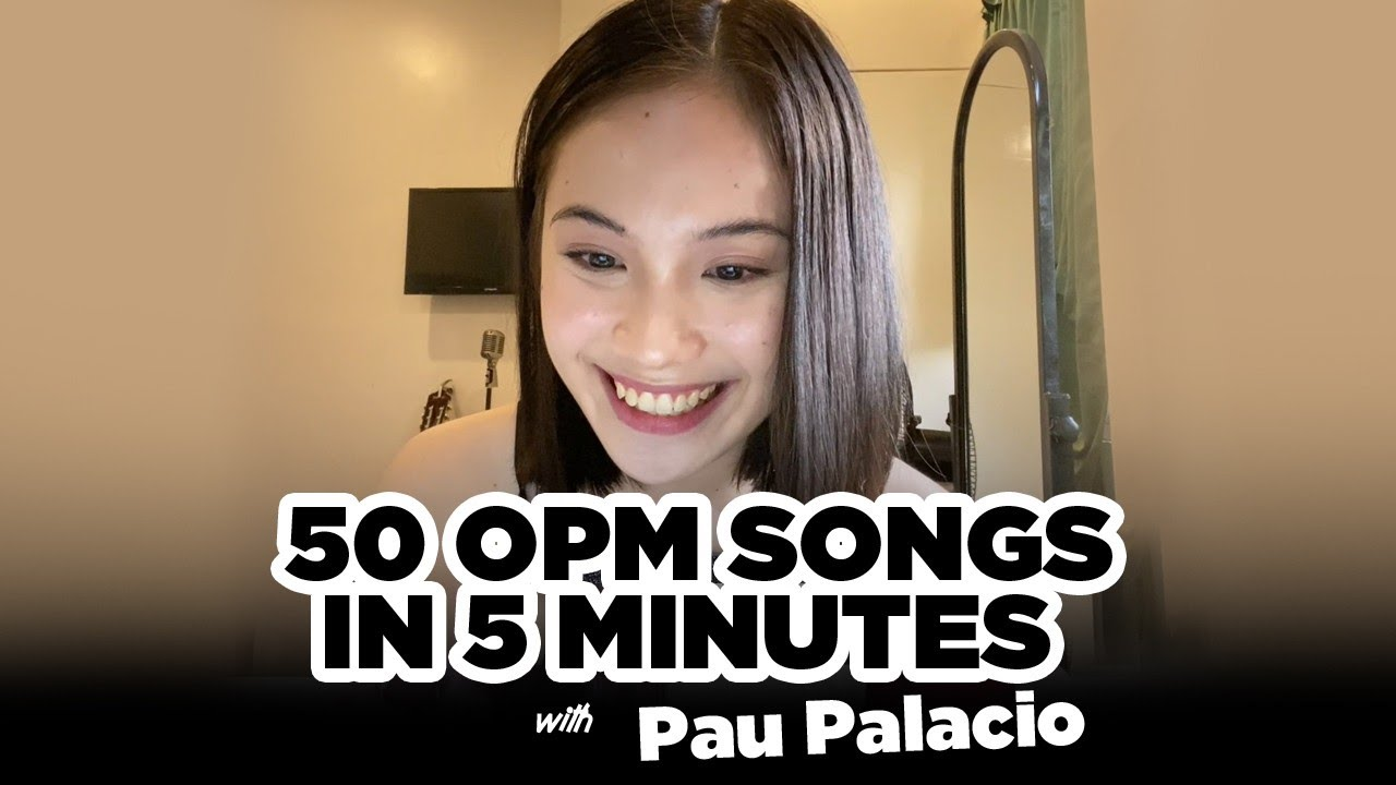 50 OPM Songs in 5 Minutes with Pau Palacio