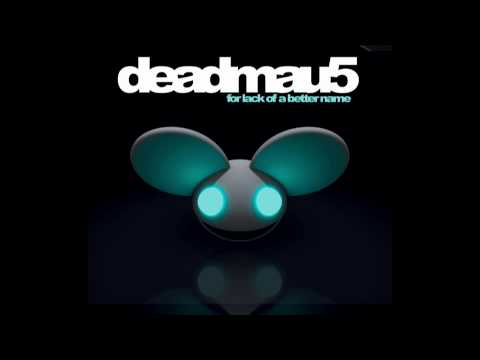 Deadmau5 hi friend