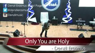 Only You Holy