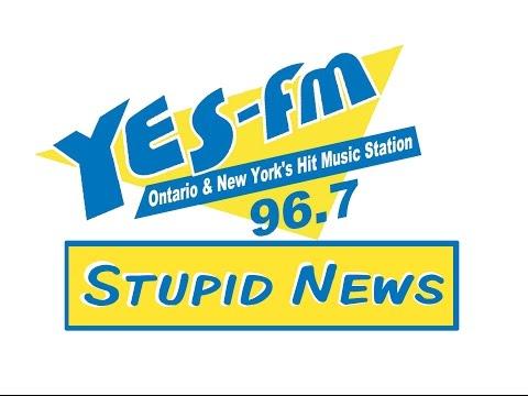 Yes FM Stupid News!