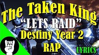 """DESTINY YEAR 2 RAP – TEAMHEADKICK """"Lets RAID"""" (LYRICS)"""