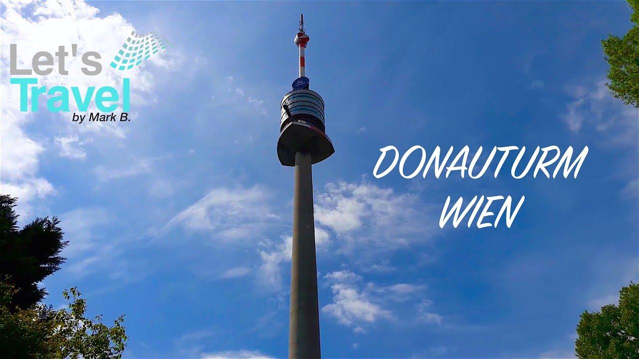 Donauturm 2016 (Österreich/Austria) | Let's Travel